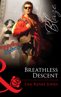Breathless Descent (Mills & Boon Blaze) (Texas Hotzone, Book 3)