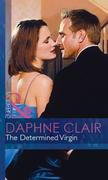 The Determined Virgin (Mills & Boon Modern) (Modern-Day Knight, Book 1)