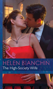 The High-Society Wife (Mills & Boon Modern) (Ruthless, Book 2)