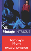 Tommy's Mom (Mills & Boon Intrigue)
