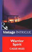 Warrior Spirit (Mills & Boon Intrigue) (Big Sky Bounty Hunters, Book 3)