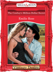 The Cowboy's Million-Dollar Secret (Mills & Boon Desire)