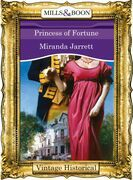 Princess of Fortune (Mills & Boon Historical) (Regency, Book 58)