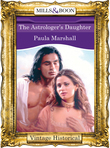 The Astrologer's Daughter (Mills & Boon Historical)