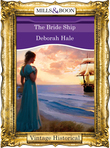 The Bride Ship (Mills & Boon Historical)