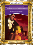 The Courtesan's Courtship (Mills & Boon Historical)