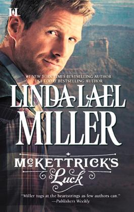 McKettrick's Luck (Mills & Boon M&B) (McKettrick Men, Book 1)