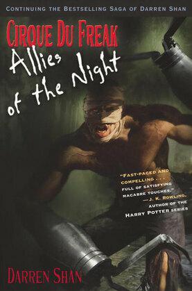 Cirque Du Freak #8: Allies of the Night: Book 8 in the Saga of Darren Shan