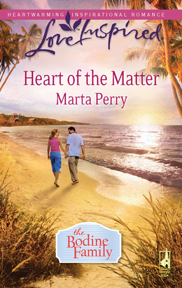 Heart Of The Matter (Mills & Boon Love Inspired) (The Bodine Family, Book 2)