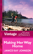 Making Her Way Home (Mills & Boon Vintage Superromance)