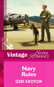Navy Rules (Mills & Boon Vintage Superromance) (Whidbey Island, Book 1)
