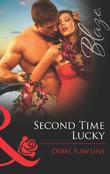 Second Time Lucky (Mills & Boon Blaze) (Spring Break, Book 1)