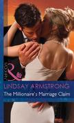 The Millionaire's Marriage Claim (Mills & Boon Modern) (The Millionaire Affair, Book 4)