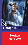 Broken (Mills & Boon Intrigue) (Colby Agency: The New Equalizers, Book 3)