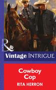 Cowboy Cop (Mills & Boon Intrigue) (Bucking Bronc Lodge, Book 4)