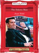 The Dakota Man (Mills & Boon Desire) (Man of the Month, Book 68)