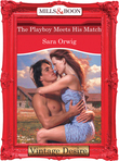 The Playboy Meets His Match (Mills & Boon Desire) (Texas Cattleman's Club: The Last, Book 4)
