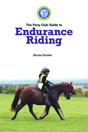 PONY CLUB GUIDE TO ENDURANCE RIDING