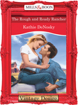 The Rough and Ready Rancher (Mills & Boon Desire)