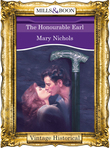 The Honourable Earl (Mills & Boon Historical)