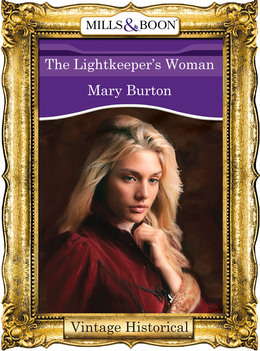 The Lightkeeper's Woman (Mills & Boon Historical)