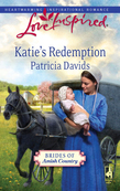 Katie's Redemption (Mills & Boon Love Inspired) (Brides of Amish Country, Book 2)