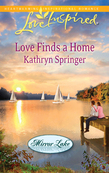 Love Finds a Home (Mills & Boon Love Inspired) (Mirror Lake, Book 2)