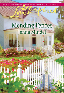 Mending Fences (Mills & Boon Love Inspired)