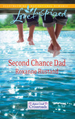 Second Chance Dad (Mills & Boon Love Inspired) (Aspen Creek Crossroads, Book 2)