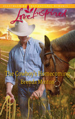 The Cowboy's Homecoming (Mills & Boon Love Inspired)