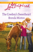 The Cowboy's Sweetheart (Mills & Boon Love Inspired)