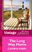 The Long Way Home (Mills & Boon Vintage Superromance)