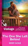 The One She Left Behind (Mills & Boon Vintage Superromance) (Delta Secrets, Book 1)