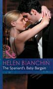 The Spaniard's Baby Bargain (Mills & Boon Modern) (Expecting!, Book 24)