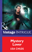 Mystery Lover (Mills & Boon Intrigue) (Shivers, Book 7)