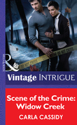 Scene of the Crime: Widow Creek (Mills & Boon Intrigue)