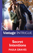 Secret Intentions (Mills & Boon Intrigue) (Cooper Security, Book 6)