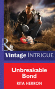 Unbreakable Bond (Mills & Boon Intrigue) (Guardian Angel Investigations, Book 3)