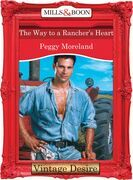 The Way To A Rancher's Heart (Mills & Boon Desire) (Man of the Month, Book 72)