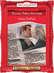 Tycoon Takes Revenge (Mills & Boon Desire)