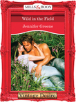 Wild in the Field (Mills & Boon Desire) (The Lavender Trilogy, Book 1)