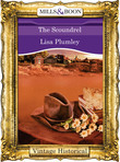 The Scoundrel (Mills & Boon Historical) (Morrow Creek, Book 3)