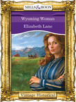 Wyoming Woman (Mills & Boon Historical)