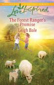 The Forest Ranger's Promise (Mills & Boon Love Inspired)