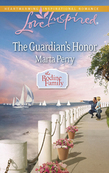 The Guardian's Honor (Mills & Boon Love Inspired) (The Bodine Family, Book 3)
