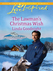 The Lawman's Christmas Wish (Mills & Boon Love Inspired) (Alaskan Bride Rush, Book 6)