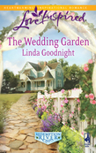 The Wedding Garden (Mills & Boon Love Inspired) (Redemption River, Book 2)