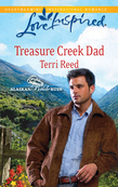 Treasure Creek Dad (Mills & Boon Love Inspired) (Alaskan Bride Rush, Book 2)
