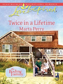 Twice in a Lifetime (Mills & Boon Love Inspired) (The Bodine Family, Book 1)