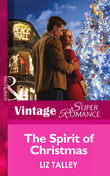 The Spirit of Christmas (Mills & Boon Vintage Superromance)
